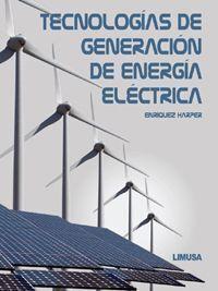 Tecnologías de Generación de Energía Eléctrica