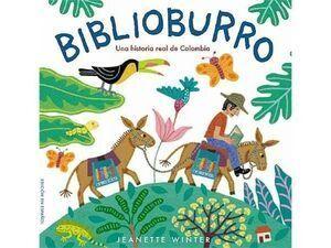 BIBLIOBURRO, UNA HISTORIA REAL DE COLOMBIA