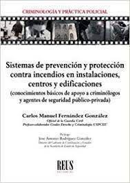 SISTEMAS DE PREVENCIÓN Y PROTECCIÓN CONTRA INCENDIOS EN INSTALACIONES, CENTROS Y EDIFICACIONES