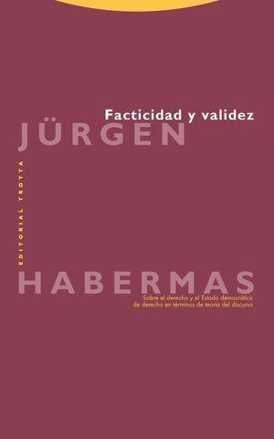 Facticia y validez. (6a ed., Jurgen Habermas, Trotta)