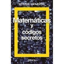 MATEMATICAS Y CODIGOS SECRETOS (TAPA DURA)
