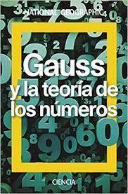 GAUSS Y LA TEORIA DE LOS NUMEROS