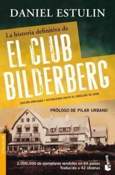 HISTORIA DEFINITIVA DE EL CLUB BILDERBERG, LA
