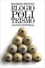 ELOGIO DEL POLITEISMO