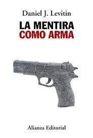 MENTIRA COMO ARMA, LA