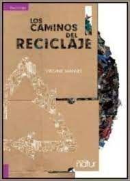 CAMINOS DEL RECICLAJE, LOS