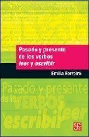 PASADO Y PRESENTE DE LOS VERBOS LEER Y ESCRIBIR (2A EDIC. - BOLSILLO)