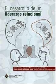 DESARROLLO DE UN LIDERAZGO RELACIONAL, EL
