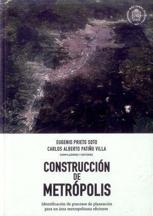 Construcción de metrópolis