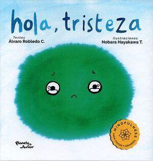 HOLA, TRISTEZA