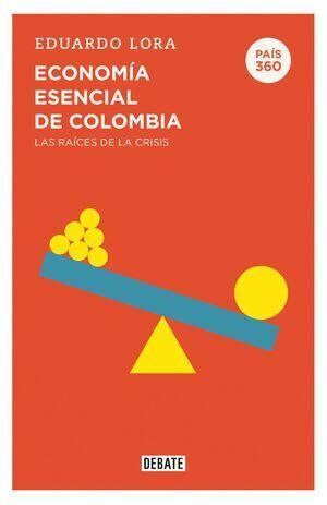País 360. Economía esencial de Colombia