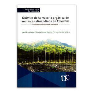 QUIMICA DE LA MATERIA ORGANICA DE ANDISOLES ALTOANDINOS EN COLOMBIA