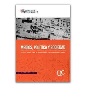 MEDIOS, POLITICA Y SOCIEDAD