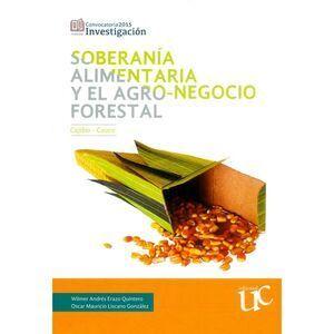 SOBERANIA ALIMENTARIA Y EL AGRO-NEGOCIO FORESTAL