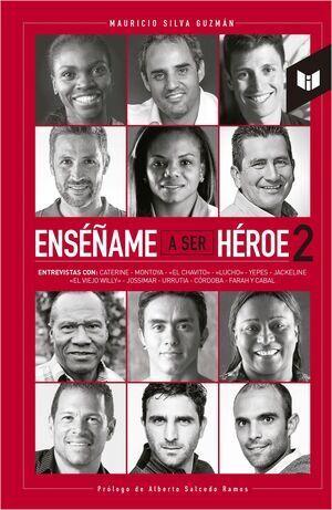 ENSEÑAME A SER HEROE 2 (TAPA DURA)