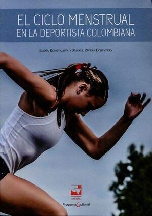 CICLO MENSTRUAL EN LA DEPORTISTA COLOMBIANA, EL