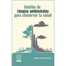 GESTION DE RIESGOS AMBIENTALES PARA CONSERVAR LA SALUD