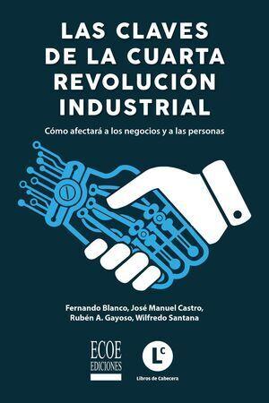 Las claves de la cuarta revolución industrial