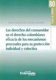 DERECHOS DEL CONSUMIDOR EN EL DERECHO COLOMBIANO, LOS
