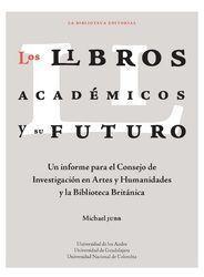 LIBROS ACADEMICOS Y SU FUTURO, LOS