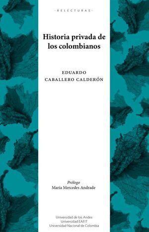 Historia privada de los colombianos