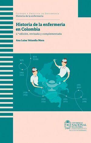 Historia de la enfermería en Colombia 2da edición (reimpresión)