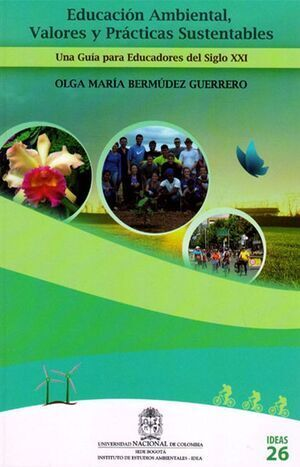Educación ambiental, valores y prácticas sustentables (Reimpresión)