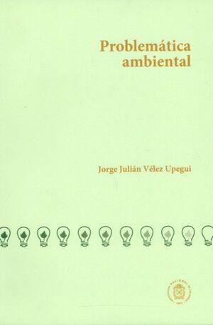 Problemática ambiental (Reimpresión)