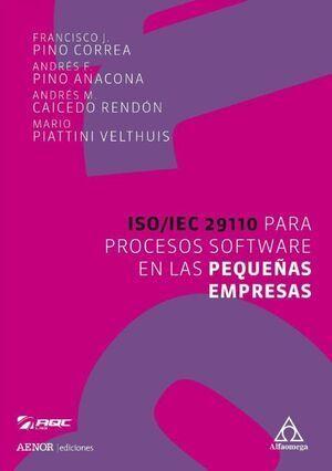 ISO/IEC 29110 PARA PROCESOS SOFTWARE EN LAS PEQUEÑAS EMPRESAS