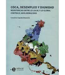 COCA, DESEMPLEO Y DIGNIDAD