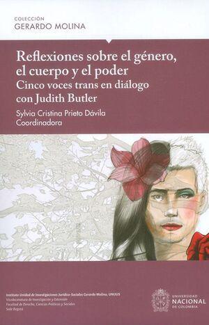 Reflexiones sobre el género, el cuerpo y el poder (Reimpresión)