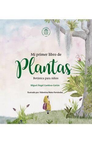 Mi primer libro de plantas (Reimpresión)