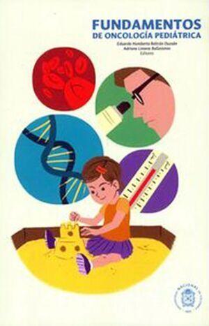 Fundamentos de oncología pediátrica (Reimpresión)