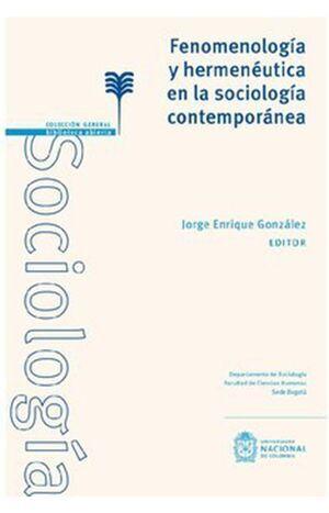 Fenomenología y hermenéutica en la sociología contemporánea