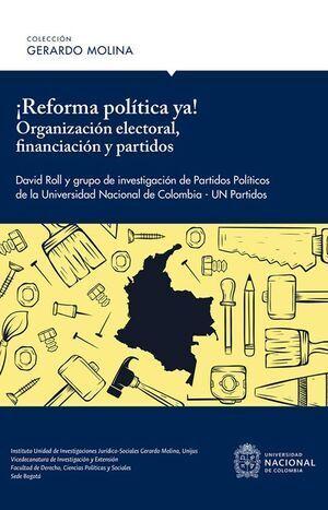 ¡Reforma política ya!