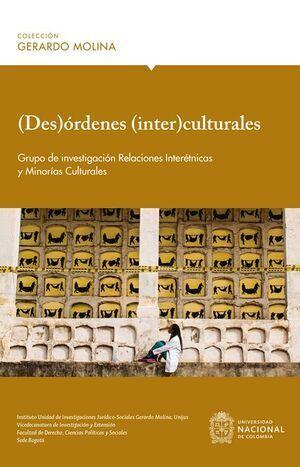 (Des)órdenes (Inter)culturales