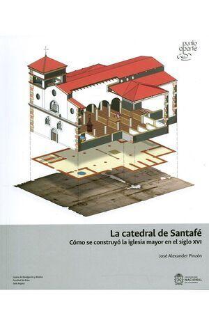 La catedral de Santafé