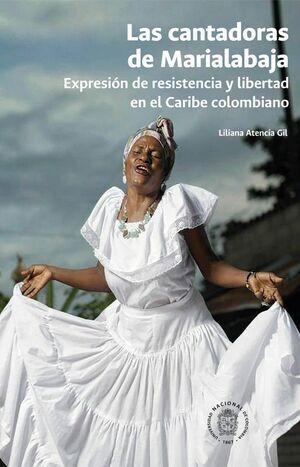 Las Cantadoras de Marialabaja(Reimpresión)