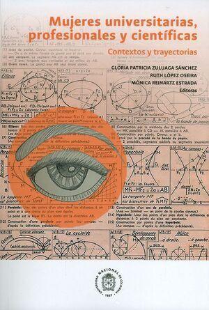 Mujeres universitarias, profesionales y científicas