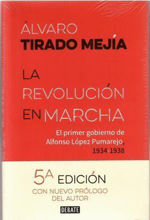 La revolución en marcha