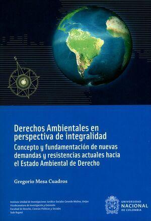 Derechos ambientales en perspectiva de integralidad. 4ta edición (Reimpresión)