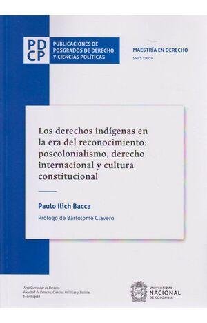 Los derechos indígenas en la era del reconocimiento