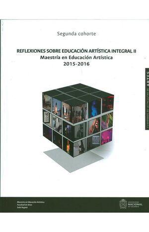 Reflexiones sobre la educación artística integral II