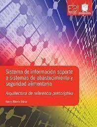 SISTEMA DE INFORMACION SOPORTE A SISTEMAS DE ABASTECIMIENTO Y SEGURIDAD ALIMENTARIA