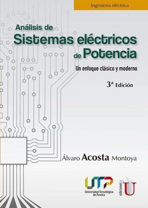 Análisis de Sistemas eléctricos de Potencia 3a. Edición