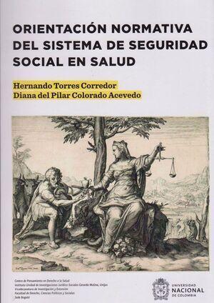 Orientación normativa del sistema de seguridad social en salud