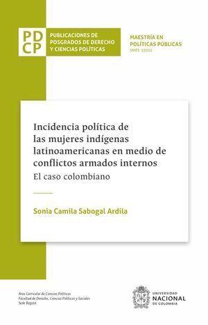 Incidencia política de las mujeres indígenas latinoamericanas en medio de conflictos armados internos