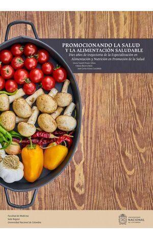 Promocionando La Salud Y La Alimentación Saludable