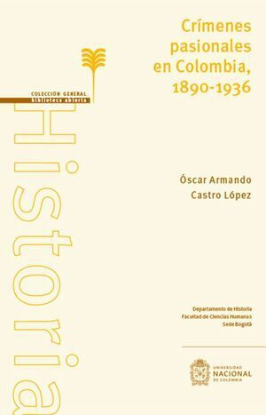 Crímenes pasionales en Colombia 1890-1936