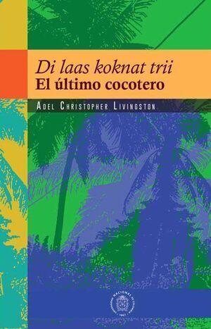 Di laas koknat trii - El último cocotero